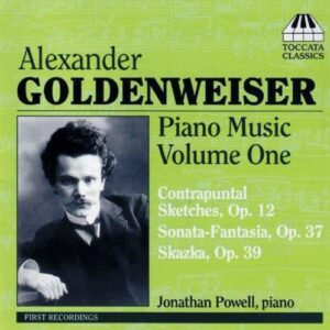 Alexander Goldenweiser : Piano Music 1