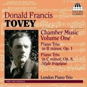 Donald Francis Tovey : Chamber Music Vol.1