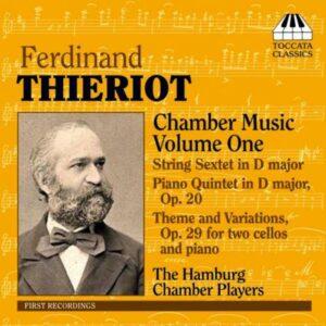 Ferdinand Thieriot : Musique de Chambre (Volume 1)