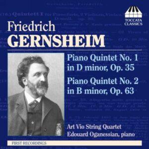 Gernsheim : Quintettes avec piano n° 1 et 2. Oganessian, Quat. Art Vio.