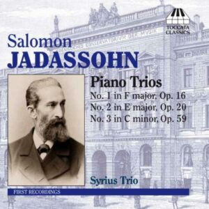 Salomon Jadassohn : Trios pour piano n°1 à 3