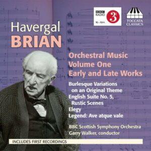 Brian : Musique orchestrale, Vol. 1. Walker.