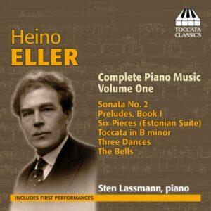 Heino Eller : Œuvres pour piano (Intégrale - volume 1)
