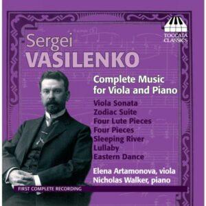 Sergeï Vasilenko : Musique pour alto & piano (Intégrale)