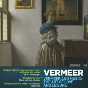 Exhibition Vermeer : Vermeer and Music: The Art of Love and Leisure