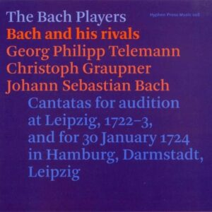 Bach And His Rivals - The Bach Players