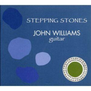 John Williams, guitare : Stepping Stones