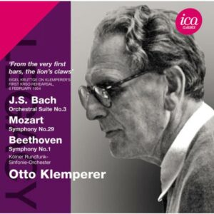 Otto Klemperer, direction : Bach - Mozart - Beethoven