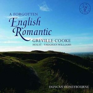 Williams / Holst / Cooke: A Forgotten English Romantic