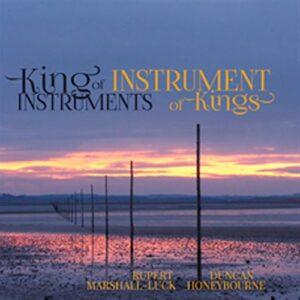 Darke / Sumsion / Pentcheff: King Of Instruments
