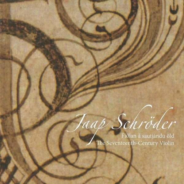 Bach / Elder / Younger / Baltzer / Biber / Westhoff: The Seventeenth Century Violin