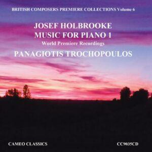 Holbrooke : Musique pour piano, vol. 1. Trochopoulos.