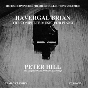 Brian : Intégrale de l'œuvre pour piano. Hill.