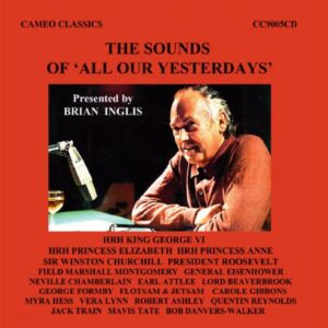 """The sounds of """"All our yesterdays"""". Presented by Brian Inglis."""