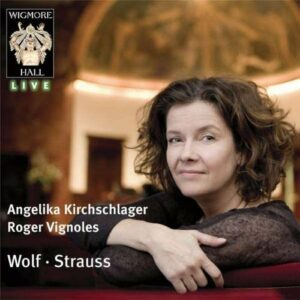 Wolf/Strauss : Songs by Hugo Wolf and Richard Strauss