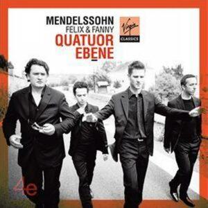 Mendelssohn : Quatuors à cordes n° 2, 6. Quatuor Ebene.