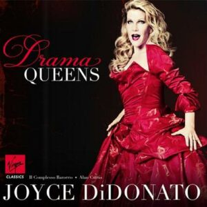 Joyce DiDonato : Drama Queens. Curtis.