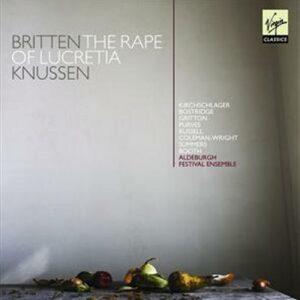 Britten : Le Viol de Lucrèce. Knussen.