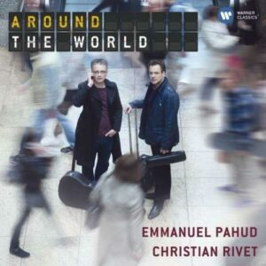 Emmanuel Pahud : Around the World