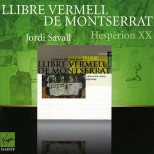 Savall : Llibre Vermell de Montserrat, Un pelerinage du 14e siècle