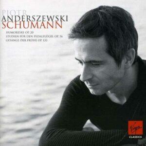 Schumann : Humoresque, Etudes pour piano-pédalier, Chants de l'Aube