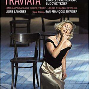 Verdi : La Traviata. Dessay.
