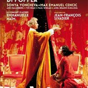 Monteverdi : L'incoronazione di Poppea. Yoncheva, Cencic, Haim.