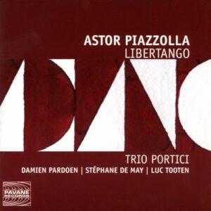 Piazzolla : Libertango. Trio Portici.