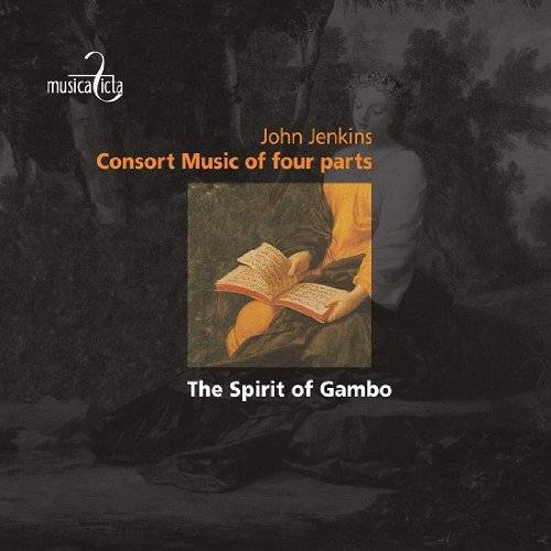 Jenkins : Consort Music of four parts. The Spirit of Gambo.