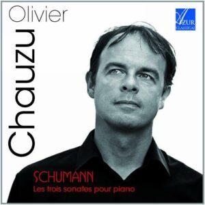 Schumann : Les trois sonates pour piano. Chauzu.