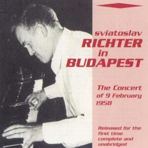 Schubert/Schumann/Mussorgsky/Rachmaninov/Debussy : Richter In Budapest (9 February 1958)