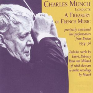 Charles Munch conducts a treasury of French music.