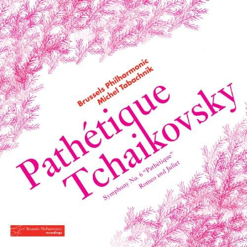 Tchaikovski : Symphonie n° 6. Tabachnik.