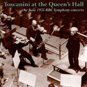 Various : Toscanini at the Queen's Hall: June 1935 concerts