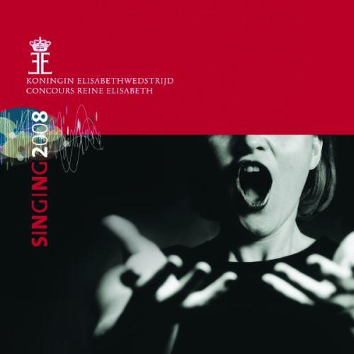 Singing 2008 - Queen Elisabeth Competition