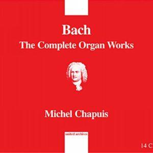 Bach : L' œuvre d'orgue. Chapuis.