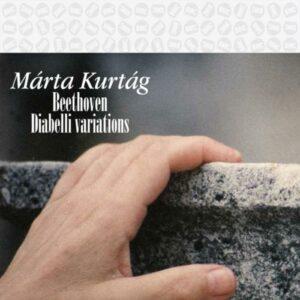 Marta Kurtag, piano : Beethoven : Variations Diabelli