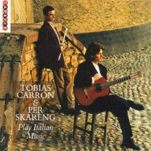 Mario Castelnuovo-Tedesco - Mauro Giuliani - Nicolo Paganini : Play Italian Music