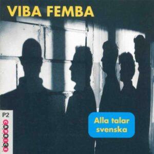 Viba Femba : Alla Talar Svenska