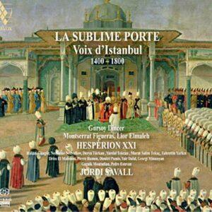 La Sublime Porte, Voix d'Istanbul. Savall.