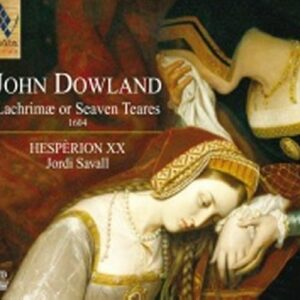 Dowland : Lacrimae or Seven Tears. Savall.