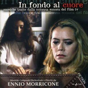 Morricone, E.: Ost In Fondo Al Cuore