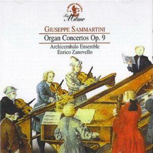 Giuseppe Sammartini : Organ Concertos Op.9