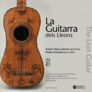 Albeniz-Sor-Guerau-Sanz: La Guitarra Dels Lleons