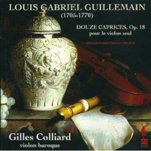 Guillemain, Louis Gabriel : Douze Capricis,  Op. 18 Violin Seul