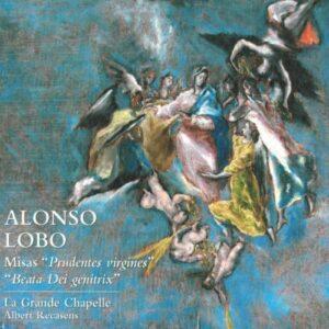 "Lobo : Messes ""Prudentes virgines"" & ""Beata Dei genitrix"". Recasens."