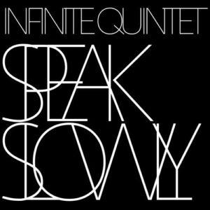 Infinite Quintet