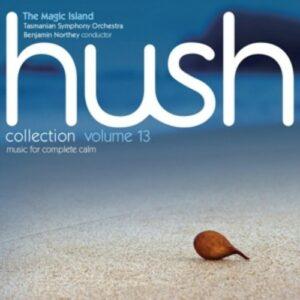 Kats-Chernin / Hindson / Westlake / Edwards / Sculthorpe: Hush Collection Vol. 13 - The Magic Island
