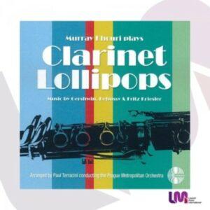 Debussy / Gershwin / Kreisler / Terracini / Mcdonald: Clarinet Lollipops
