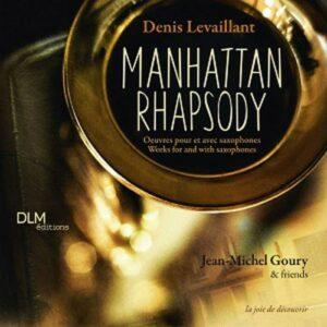 Denis Levaillant : Manhattan Rhapsody